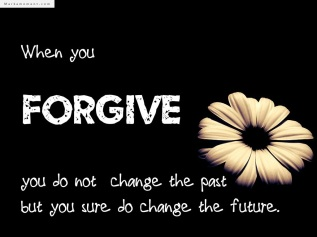 when-you-forgive-you-do-not-change-the-past-quote-in-black-theme-great-quote-about-forgiveness